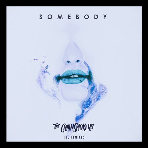 Somebody - Remixes
