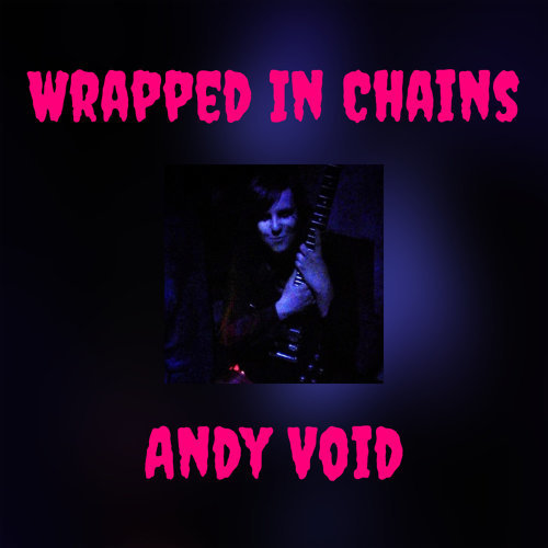 Wrapped In Chains