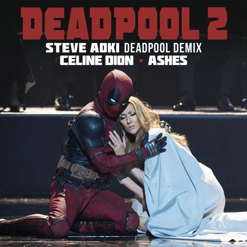 Ashes - Steve Aoki Deadpool Demix