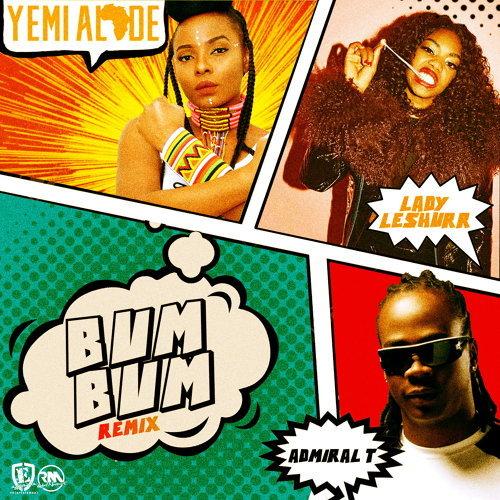 Bum Bum (Remix) [feat. Lady Leshurr & Admiral T]
