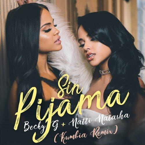 Sin Pijama - Kumbia Remix