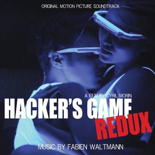 Hacker's Game Redux - Original Motion Picture Soundtrack