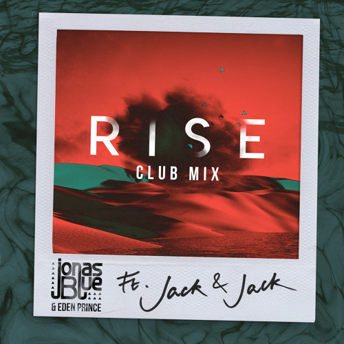 Rise - Jonas Blue & Eden Prince Club Mix