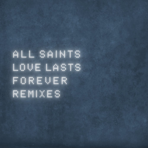 Love Lasts Forever - Remixes