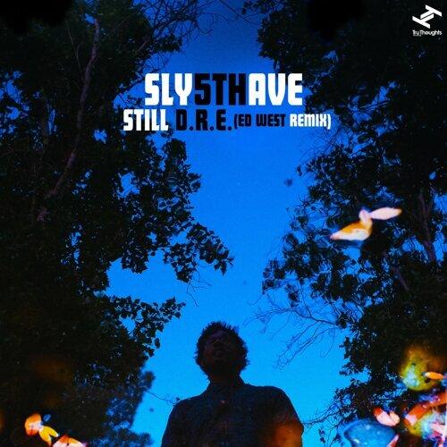 Still D.R.E. - Ed West Remix
