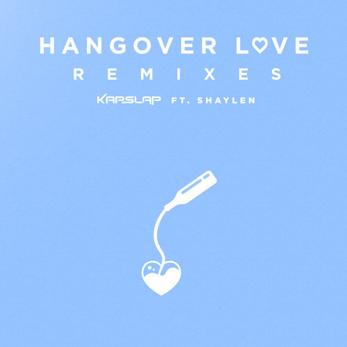 Hangover Love - Remixes