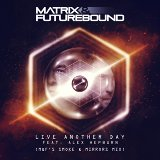 Live Another Day (M&F's Smoke & Mirrors Mix)