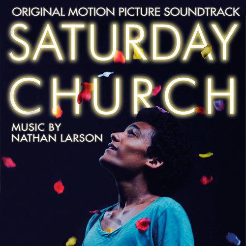 Saturday Church (Original Motion Picture Soundtrack)