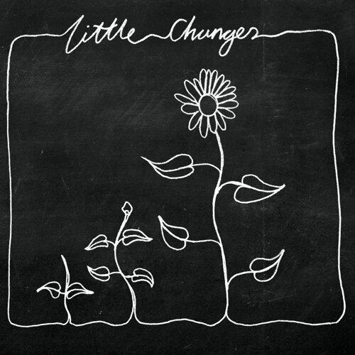 Little Changes - Acoustic