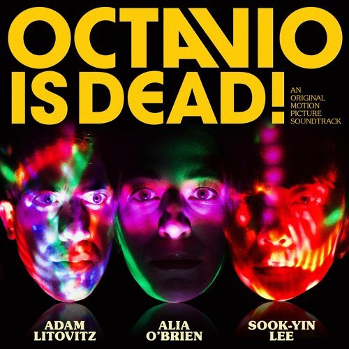 Octavio is Dead! (Original Soundtrack)