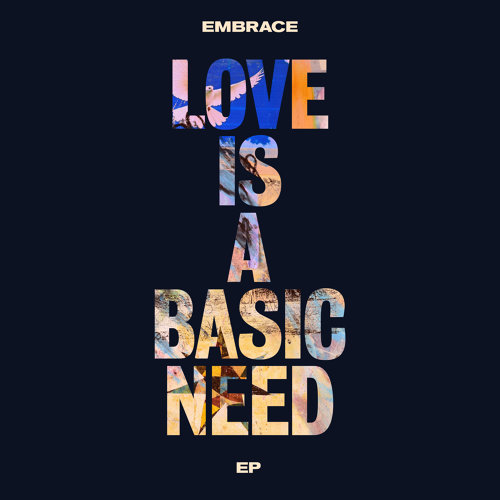 Love is a Basic Need EP