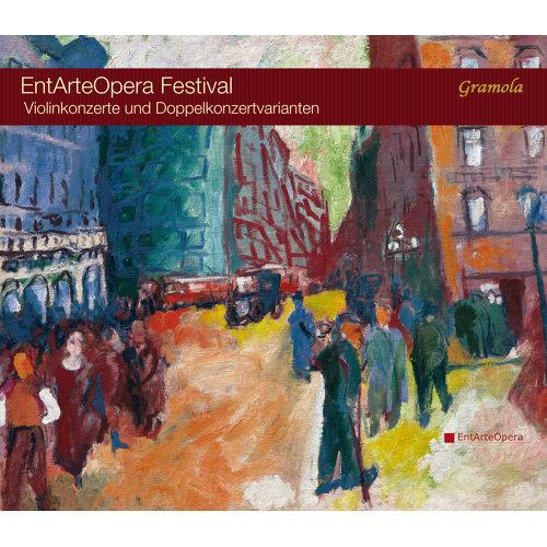EntArteOpera Festival: Concerto for Violin & Double Concertos