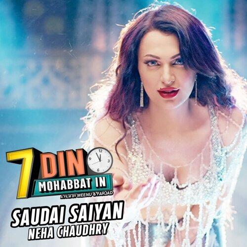 """Saudai Saiyan (From """"7 Din Mohabbat In"""")"""