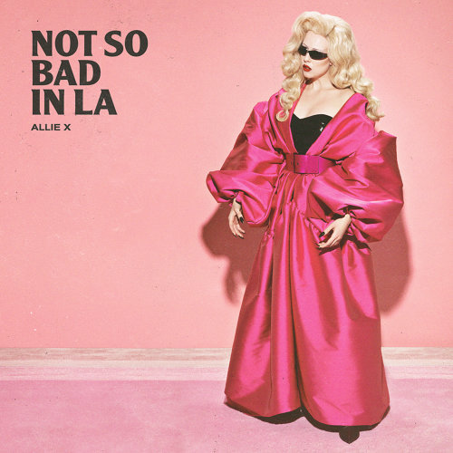 Not So Bad In LA - Single Version