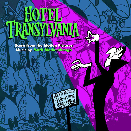 Hotel Transylvania: Score from the Motion Pictures (尖叫旅社 電影原聲配樂)