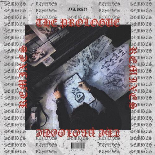 The Prologue (Remixes)