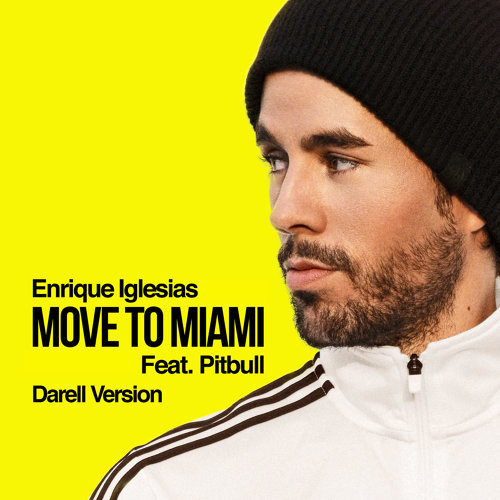 MOVE TO MIAMI - Darell Version