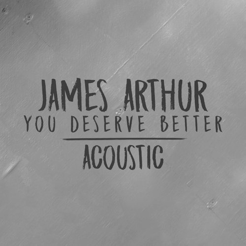 You Deserve Better - Acoustic