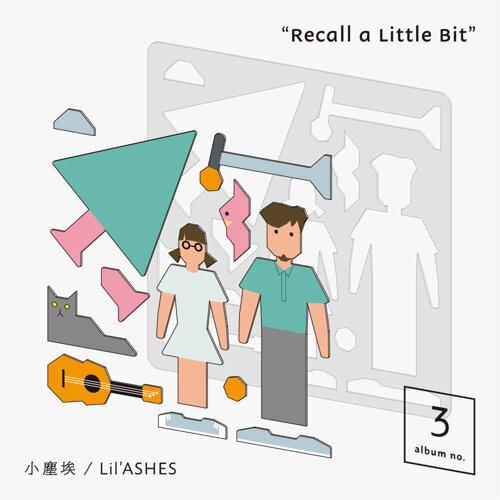 Recall A Little Bit
