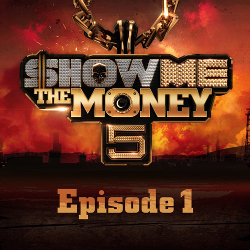 Show Me the Money 5 Episode 1