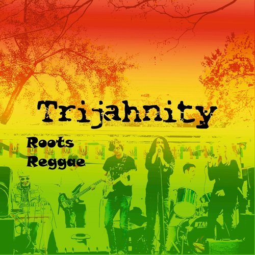 Trijahnity Roots Reggae