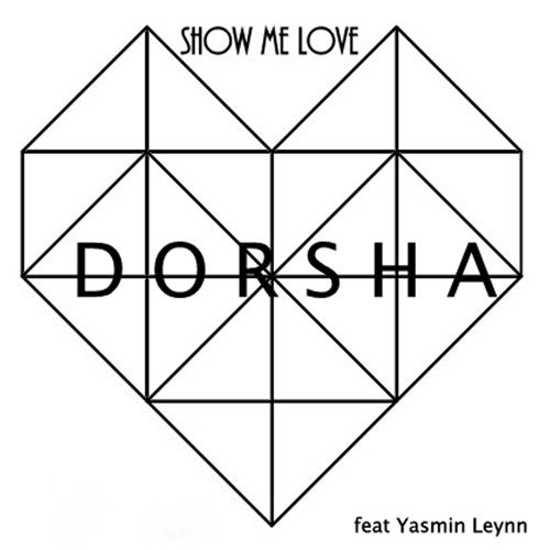 DORSHA - Show Me Love (Remix) - KKBOX