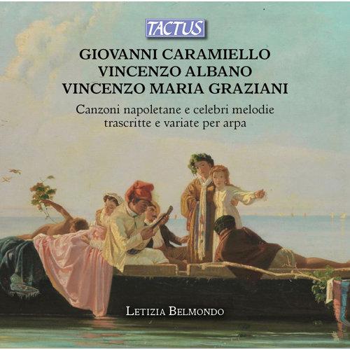 La serenate del Vesuvio, Op. 12: I. Chelle che tu me dice