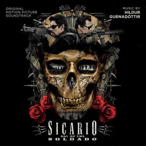 Sicario: Day Of The Soldado (怒火邊界2:毒刑者電影原聲帶) - Original Motion Picture Soundtrack