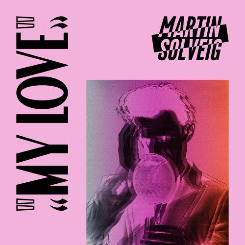 martin solveig my love アルバム kkbox