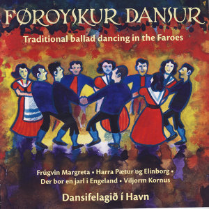 Traditional Ballad Dancing In The Faroes Vol 7-8