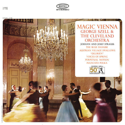 Magic Vienna: Works by Johann and Josef Strauss