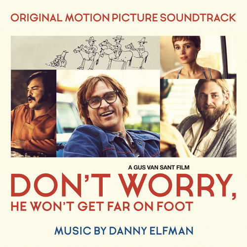 Don't Worry, He Won't Get Far on Foot (Original Motion Picture Soundtrack) (笑畫人生電影原聲帶)