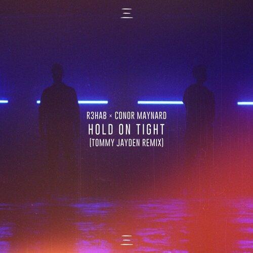 Hold On Tight - Tommy Jayden Remix