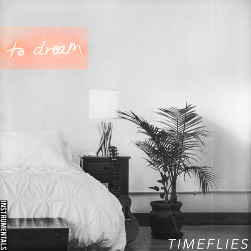 To Dream - Instrumentals