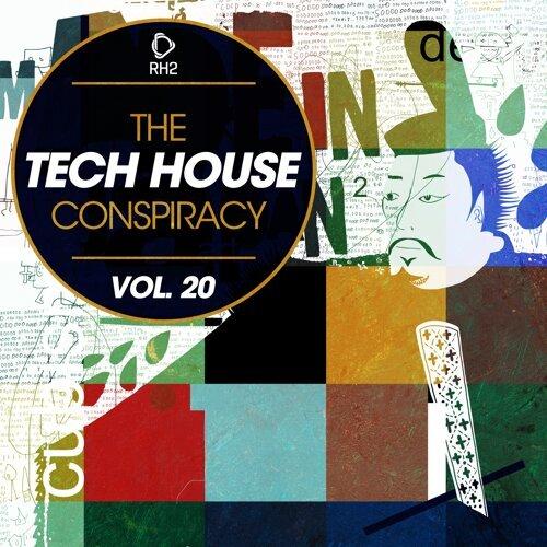 The Tech House Conspiracy, Vol. 20