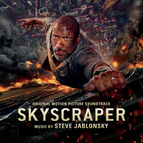Skyscraper (Original Motion Picture Soundtrack) (摩天大樓電影原聲帶)