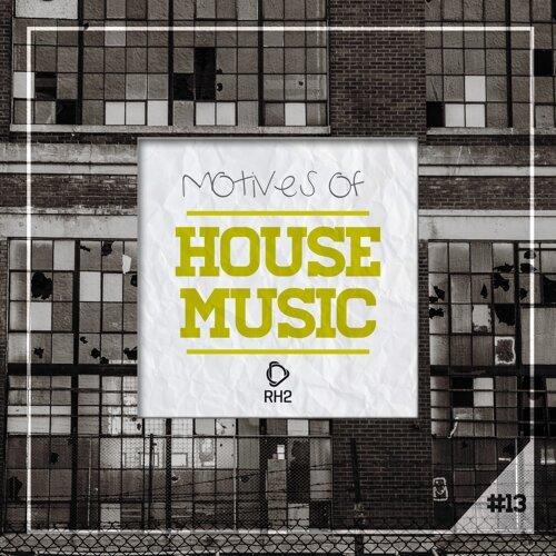 Motives of House Music, Vol. 13