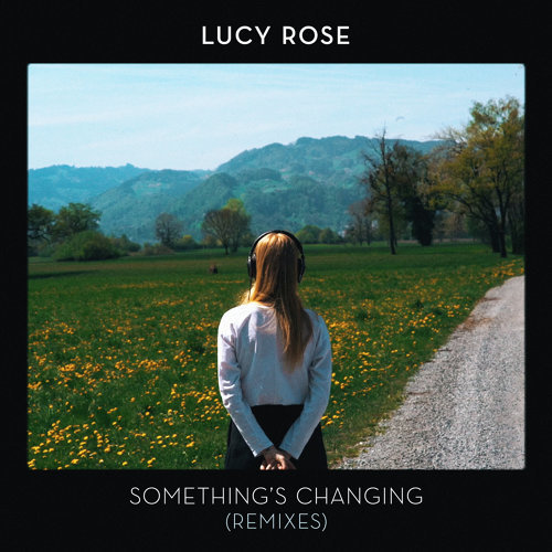 Something's Changing - Remixes