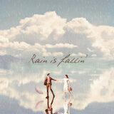 Rain is fallin'