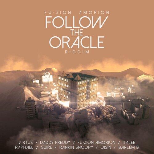 Follow The Oracle Riddim