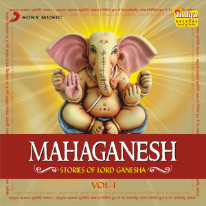 Mahaganesh - Stories of Lord Ganesha - Vol 1