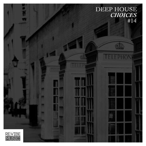 Deep House Choices, Vol. 14