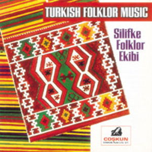 Silifke Folklor Ekibi - Turkish Folklor Music