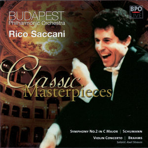 Schumann Symphony No 2 & Brahms Violin Concerto