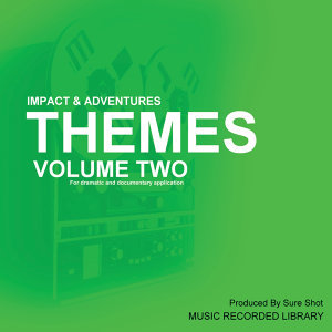Themes, Vol. 2 - Impact & Adventures