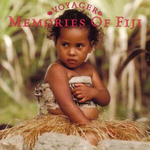 Voyager Series - Memories Of Fiji