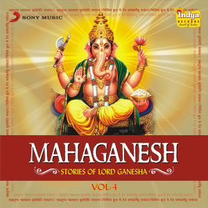 Mahaganesh - Stories of Lord Ganesha - Vol 4