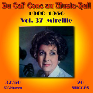 Du Caf' Conc au Music-Hall (1900-1950) en 50 volumes - Vol. 37/50