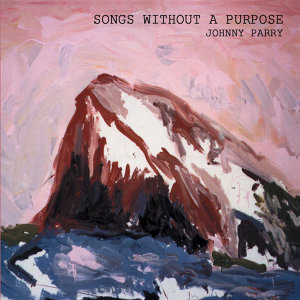 Songs Without A Purpose