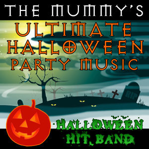 The Mummy's Ultimate Halloween Party Music